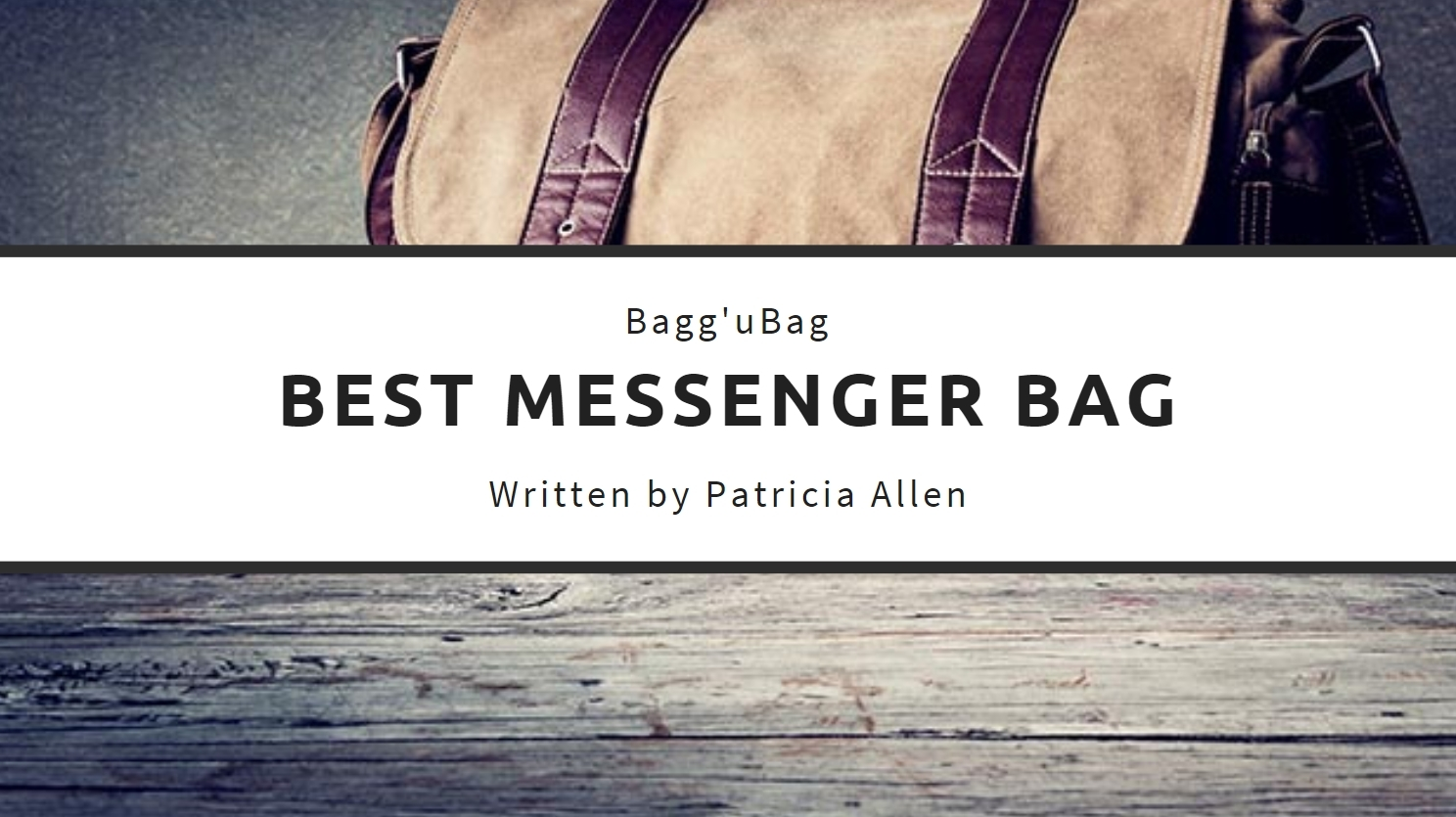 Best Messenger Bag for daily needs in 2020